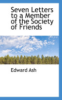Seven Letters to a Member of the Society of Friends