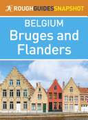Bruges and Flanders (Rough Guides Snapshot Belgium)