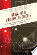 Innovation in Odds-Beating Schools  : Exemplars for Getting Better at Getting Better