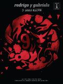 Rodrigo Y Gabriela: 9 Dead Alive (Guitar TAB) [Pdf/ePub] eBook