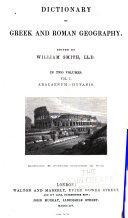 Dictionary Of Greek And Roman Geography Abacaenum Hytanis 1854 V 2 Iabadius Zymethus 1857