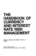 The Handbook of Currency and Interest Rate Risk Management