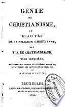 Génie du christianisme, ou beautés de la religion chrétienne, par F. A. Chateaubriand