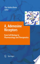 A3 Adenosine Receptors from Cell Biology to Pharmacology and Therapeutics Book