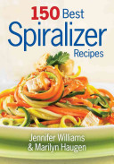150 Best Spiralizer Recipes PDF