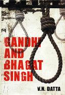 Gandhi and Bhagat Singh