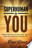Superhuman in You