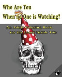 Who Are You When No One Is Watching