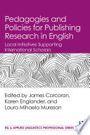 Pedagogies and Policies for Publishing Research in English Book