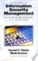 Information Security Management Handbook  Fourth Edition Book