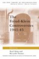 The Freud Klein Controversies  1941 45
