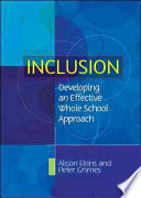 Inclusion: Developing An Effective Whole School Approach