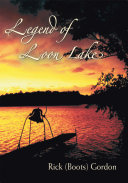 Legend of Loon Lake