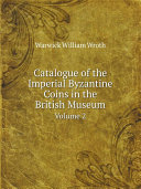 Catalogue of the Imperial Byzantine Coins in the British Museum Pdf/ePub eBook