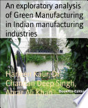 An exploratory analysis of Green Manufacturing in Indian manufacturing industries