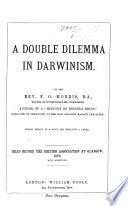 A Double Dilemma in Darwinism  etc Book
