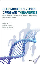 Oligonucleotide Based Drugs and Therapeutics