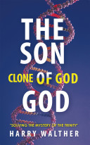 The Son Of God The Clone Of God