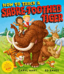 How to Track a Saber Tooth Tiger