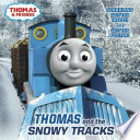 Thomas and the Snowy Tracks (Thomas and Friends)