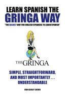 Learn Spanish The Gringa Way