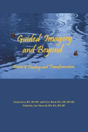 Guided Imagery and Beyond