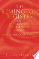 The Remington Registry of Outstanding Professionals 2011 2012