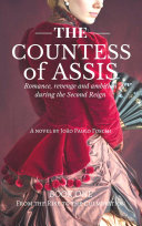 The Countess Of Assis   Romance  revenge and ambition during the Second Reign