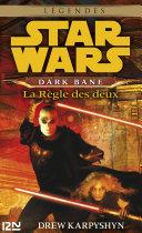 Pdf Star Wars - Dark Bane : La règle des deux