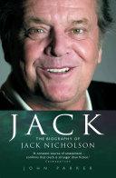 Jack - The Biography of Jack Nicholson
