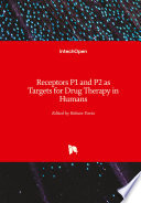 Receptors P1 and P2 as Targets for Drug Therapy in Humans