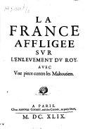 La France affligée sur l'enlevement du Roy