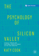 The Psychology of Silicon Valley