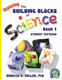 Exploring the Building Blocks of Science Book 1 Student Textbook (hardcover)