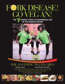 Fork Disease! Go Vegan!