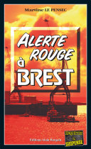 Alerte rouge à Brest