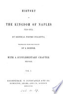 History of the kingdom of Naples  1734 1825  tr  by S  Horner  with a suppl  chapter 1825 1856