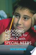 Choosing a School for a Child With Special Needs Book