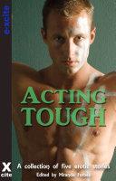 Acting Tough