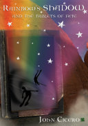Rainbow's Shadow and the Tablets of Fate