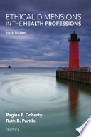 Ethical Dimensions In The Health Professions E Book