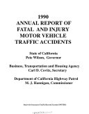Annual report of fatal   injury motor vehicle traffic accidents  1990 Book