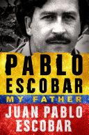 Pdf Pablo Escobar: My Father Telecharger