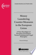 Money Laundering Counter Measures In The European Union