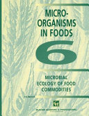 Microbial Ecology of Food Commodities