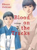Blood on the Tracks, Volume 3 ebook