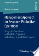 Management Approach for Resource Productive Operations