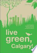 Live Green, Calgary!