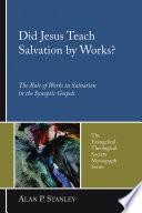 Did Jesus Teach Salvation By Works