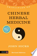 Principles of Chinese Herbal Medicine